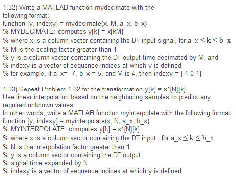 Write a MATLAB function mydecimate with the follow