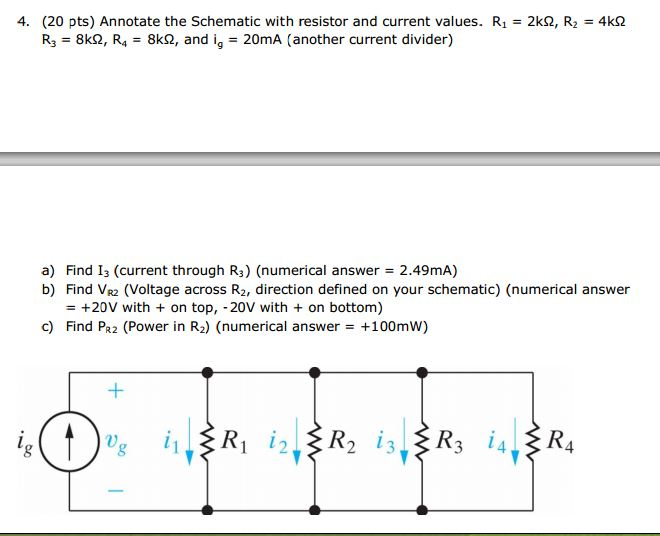 Annotate the Schematic with resistor and current v