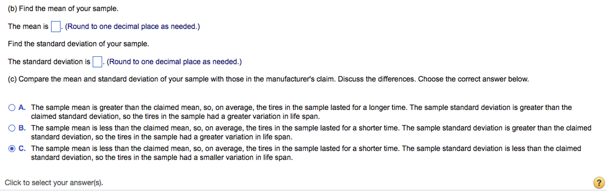 Less Than The Claimed Standard? Deviation, So The Tires In The Sample Had A  Smallersmaller Variation In Life Span