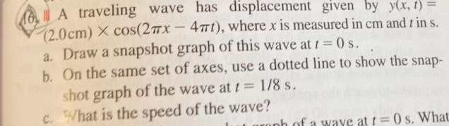 A traveling wave has displacement given by y(x, t)