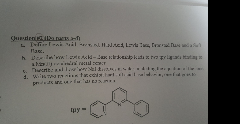 question do parts a d a define lewis acid br com inorganic chemistry help please mainly part c and d