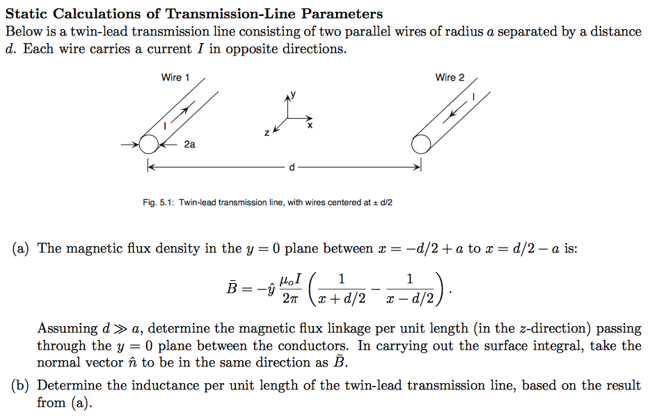 Solved: Below Is A Twin-lead Transmission Line Consisting ...