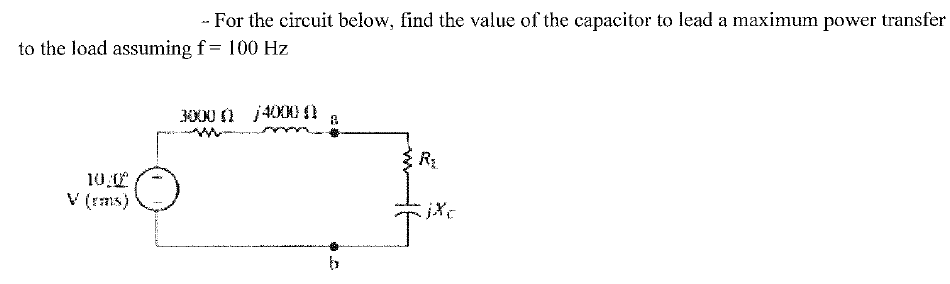 For the circuit below, find the value of the capac