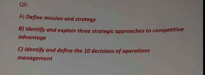 Define mission and strategy Identify and explain t