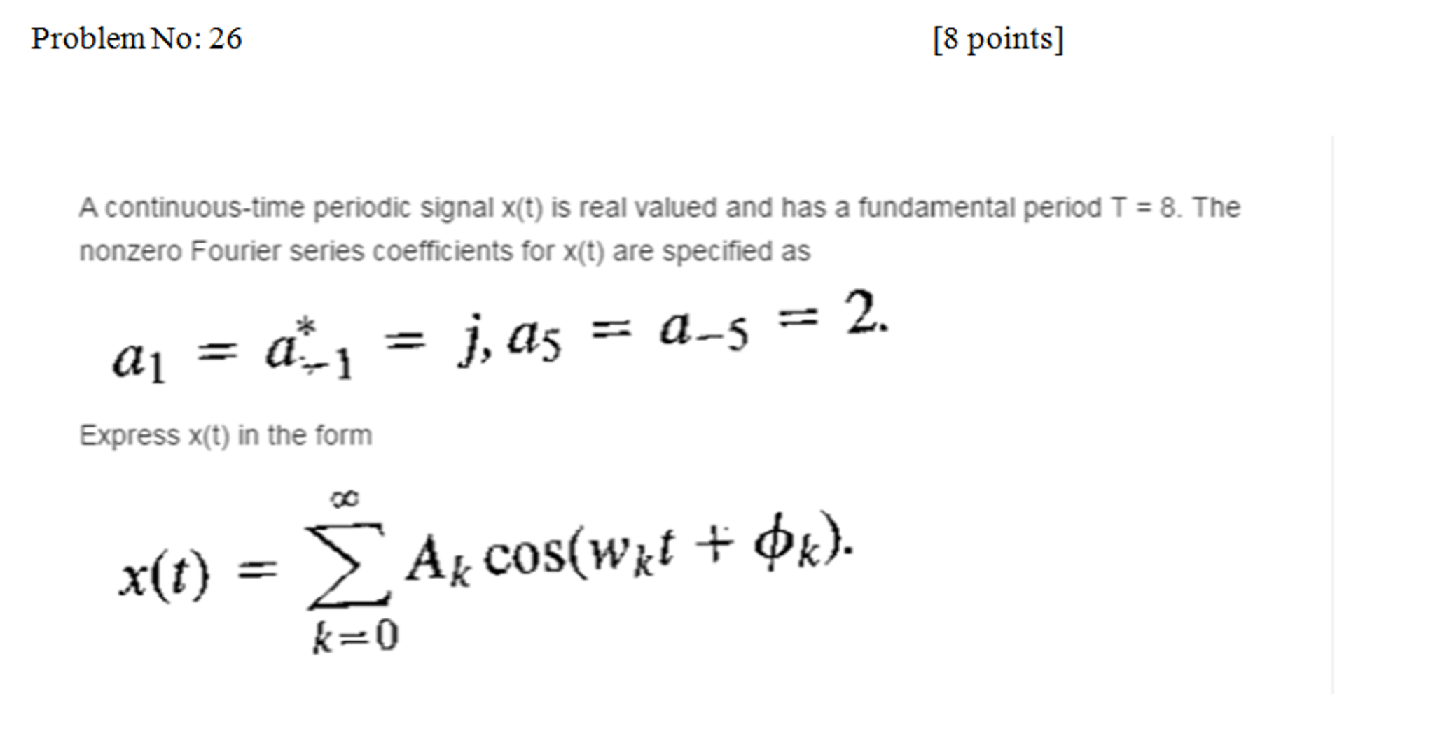 A Continuous-time Periodic Signal X(t) Is Real Val... | Chegg.com
