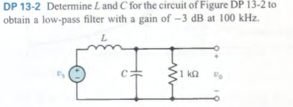 Determine L and C for the circuit of Figure DP 13