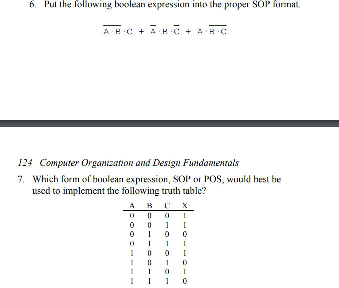 Put The Following Boolean Expression Into The Proper SOP Format. A B C+ A