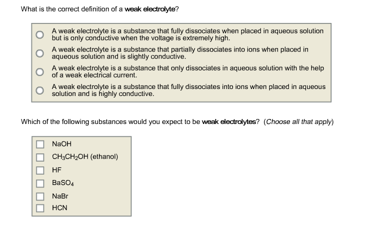 Charming What Is The Correct Definition Of A Weak Electroly