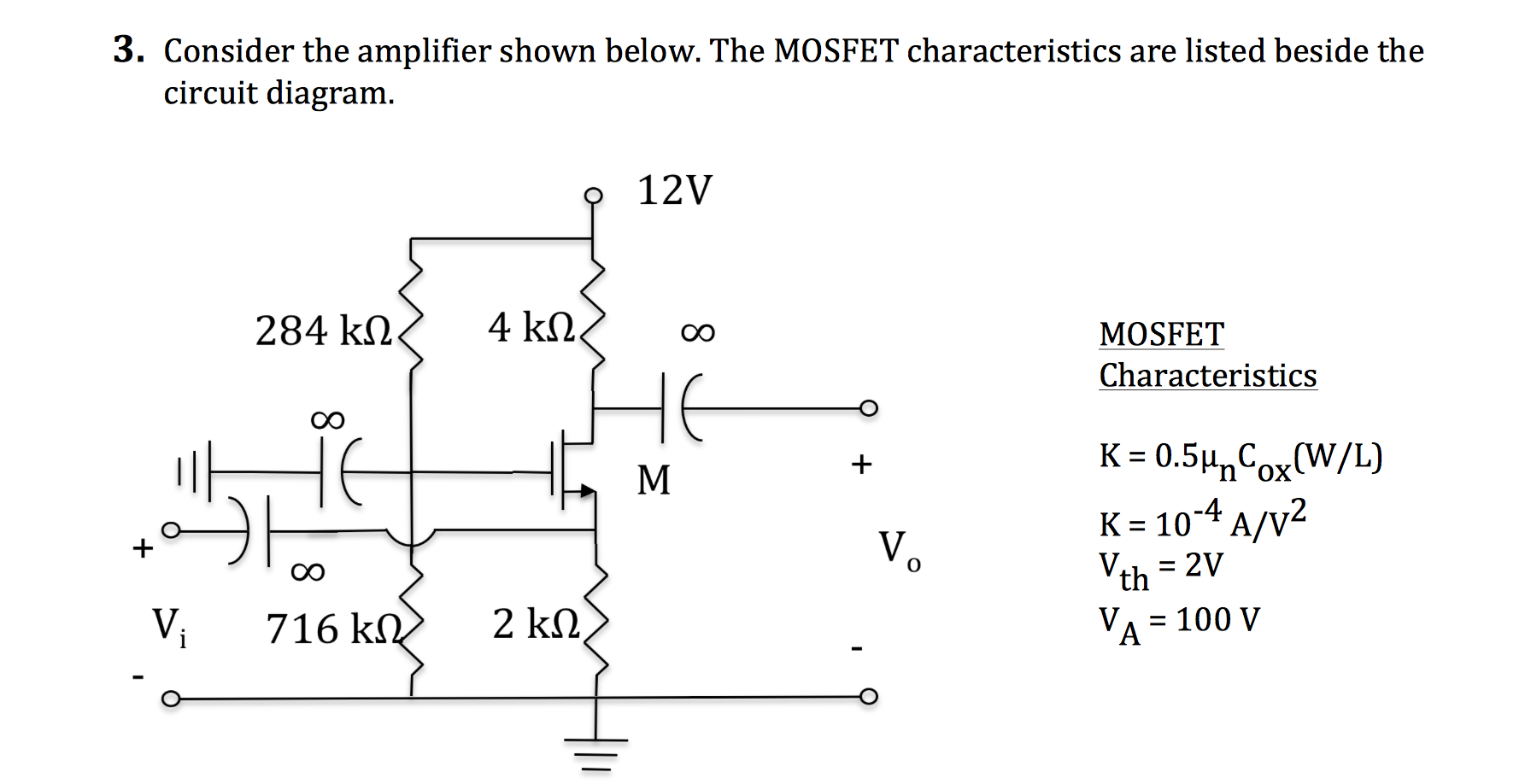Solved consider the amplifier shown below the mosfet cha consider the amplifier shown below the mosfet cha pooptronica Choice Image