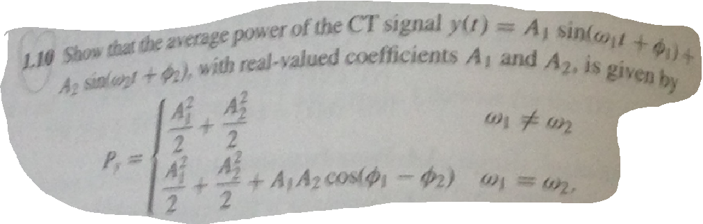 Show that the average power of the CT signal y(t)