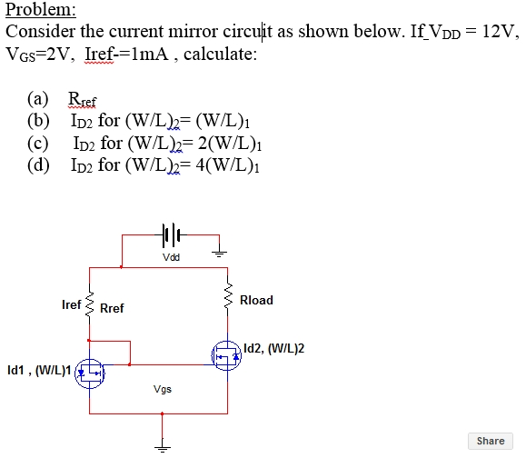 Consider the current mirror circuit as shown below
