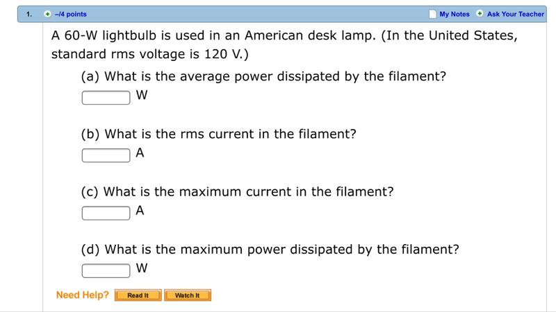 My Notes O Ask Your Teacher 1.  4 Points A 60 W Lightbulb