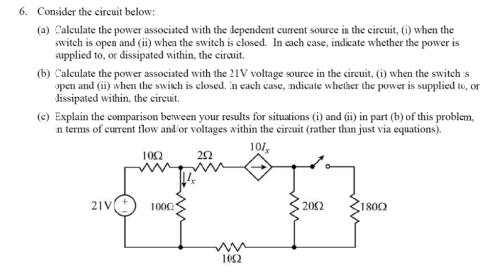 Consider the circuit below: Calculate the power a