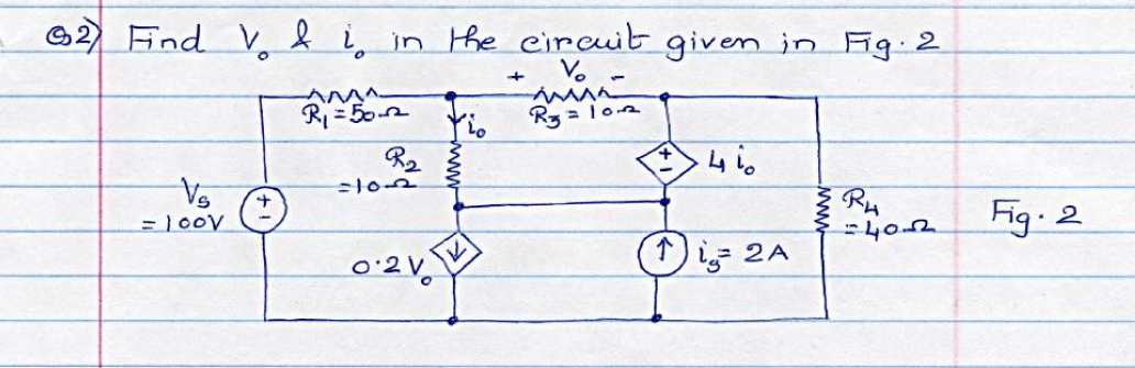 Find V0 & i0 in the circuit given in Fig. 2