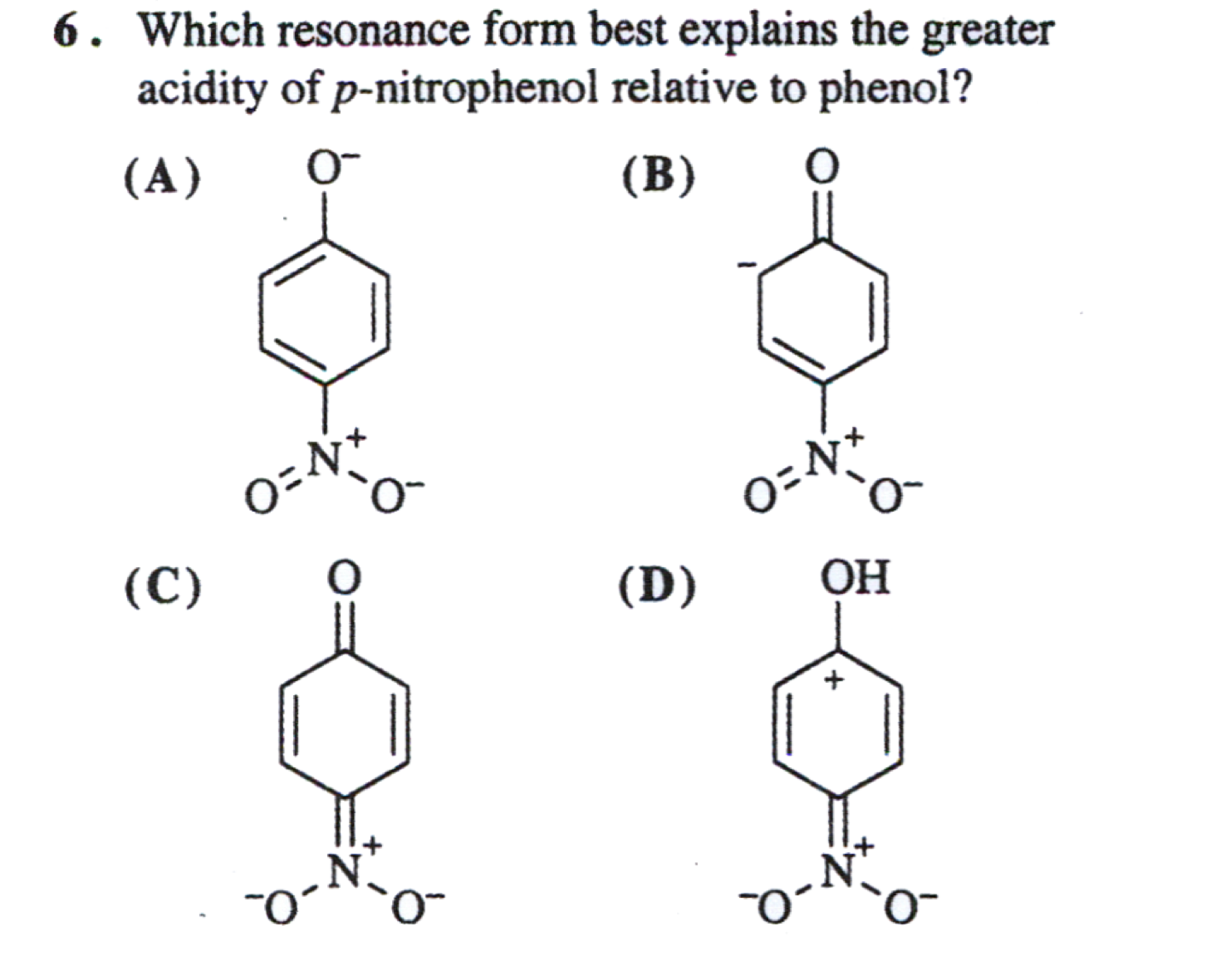 organic chemistry which resonance form best expl com 6 which resonance form best explains the greater acidity of p nitrophenol relative to