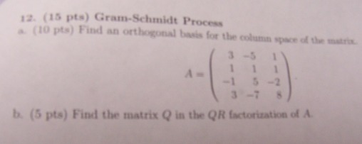 Gram-Schmidt Process Find an orthogonal basis for