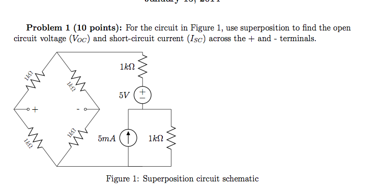 For the circuit in Figure 1, use superposition to