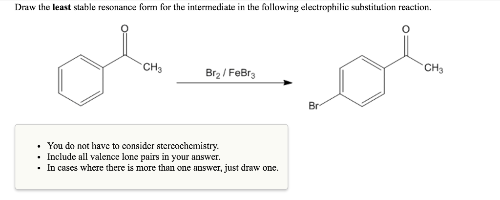 Draw The Least Stable Resonance Form For The Inter... | Chegg.com