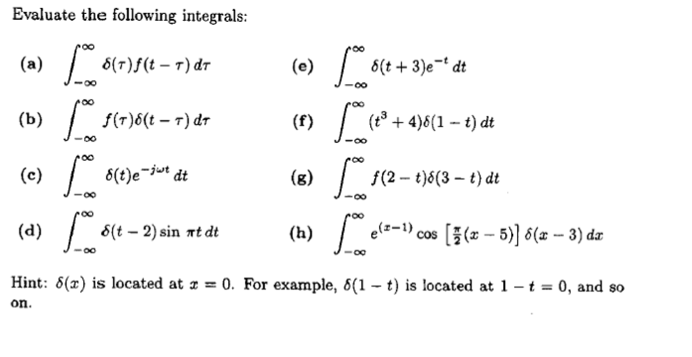 Evaluate the following integrals: Hint: delta(z)