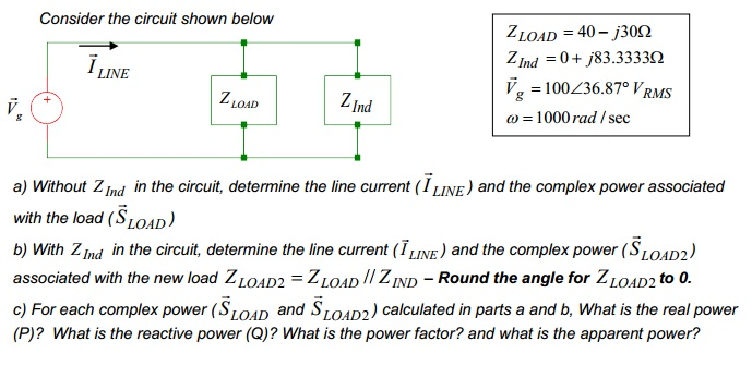 Without Z IND in the circuit, determine the line c