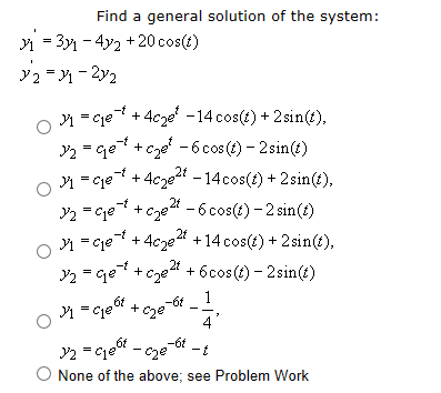 Find a general solution of the system: y'1 = 3y -4