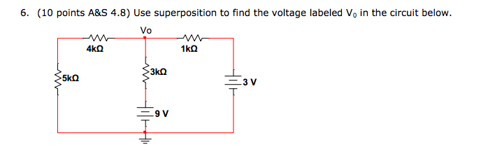 Use superposition to find the voltage labeled V0 i