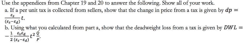 Question: Use the appendices from Chapter 19 and 20 to answer the following. Show all of your work.  a. If ...