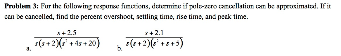 For the following response functions, determine if