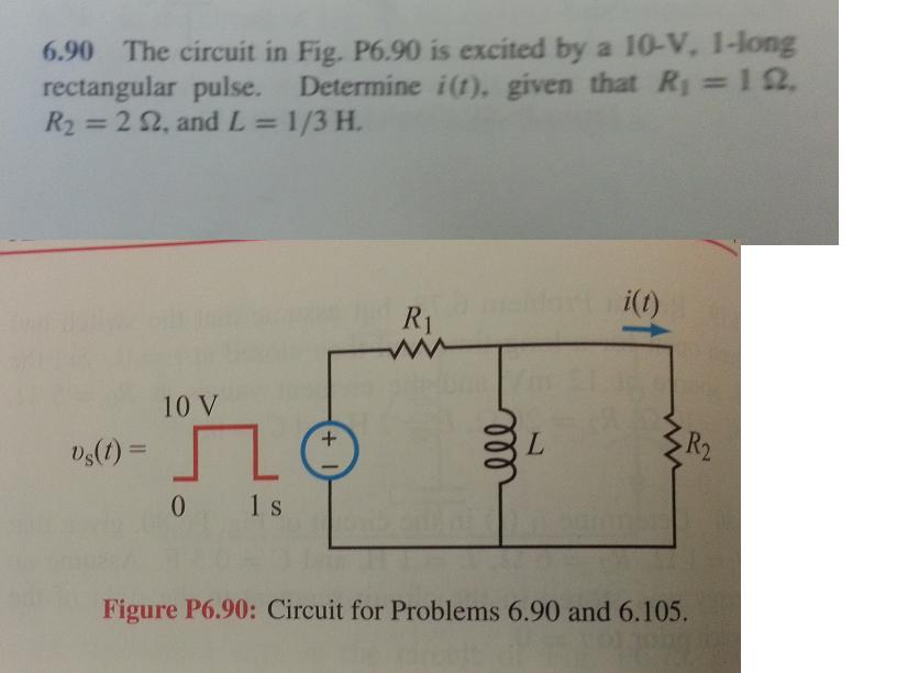 The circuit in Fig. P6.90 is excited by a 10-V. 1.
