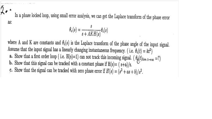 In a phase locked loop, using small error analysis