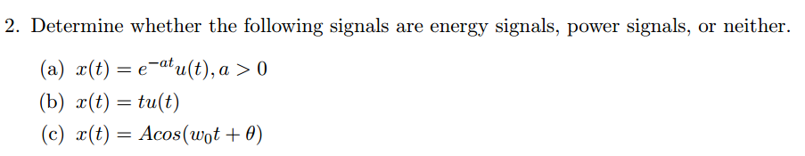 Determine whether the following signals are energy