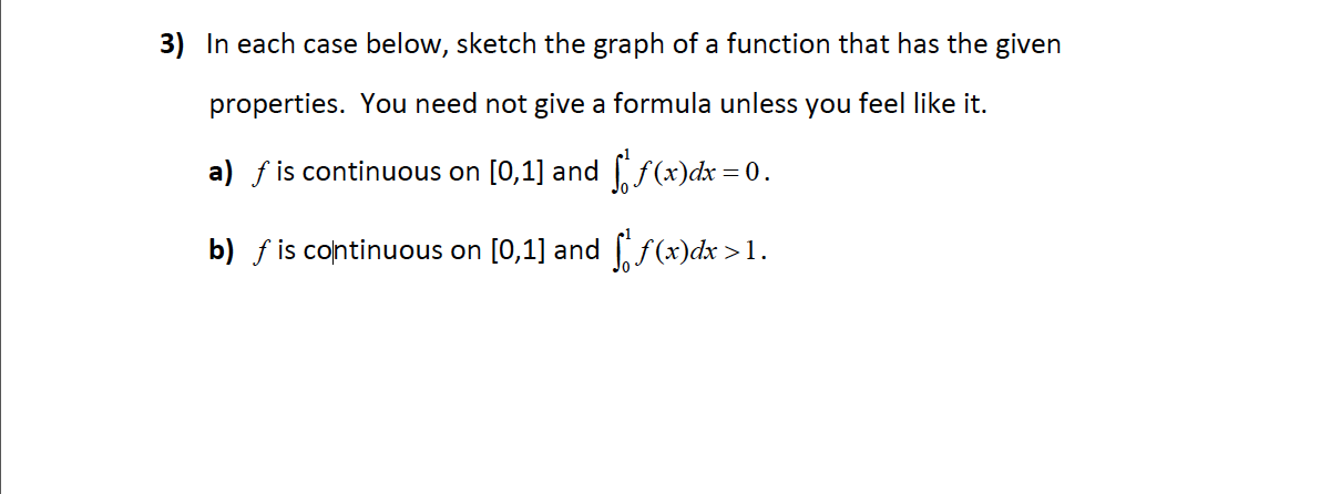 In each case below, sketch the graph of a function