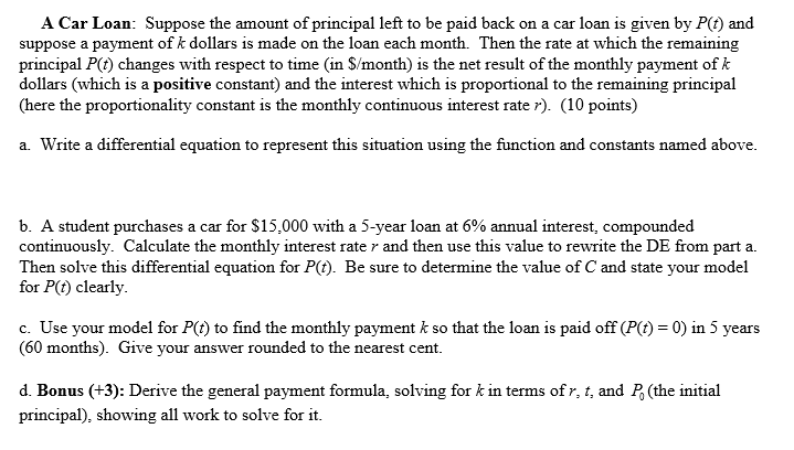 A Car Loan: Suppose The Amount Of Principle Left T... | Chegg.com