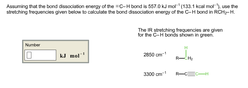 Assuming that the bond dissociation energy of the