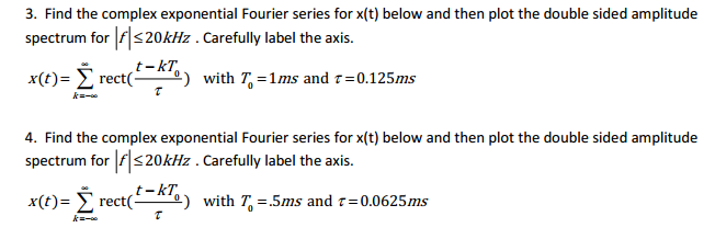 Find the complex exponential Fourier series for x(