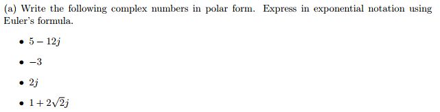 Write The Following Complex Numbers In Polar Form.... | Chegg.com