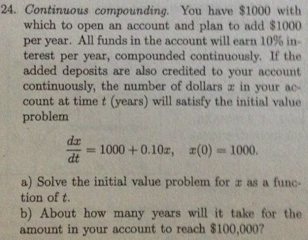 Continuous compounding. You haw 00 with which t
