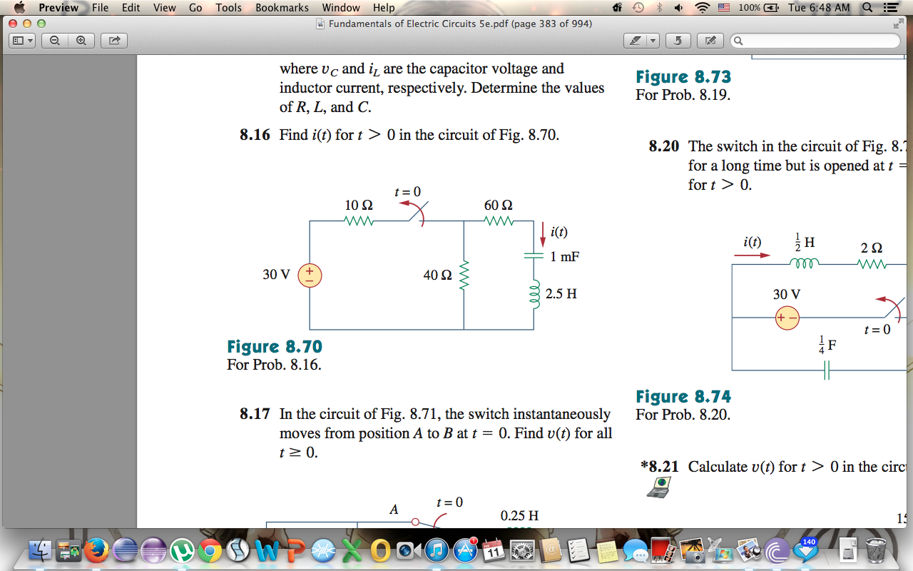 Find i(t) for t > 0 in the circuit of Fig. 8.70.