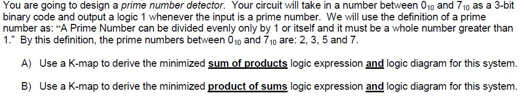 You are going to design a prime number detector. Y
