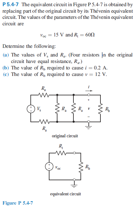 The equivalent circuit in Figure P 5.4-7 is obtain