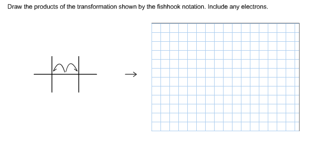 Draw The Resonance Structure That Would Result From The Movement Of Electrons Shown By The Fishhook Notation