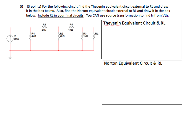 For the following circuit find the Thevenin equiva