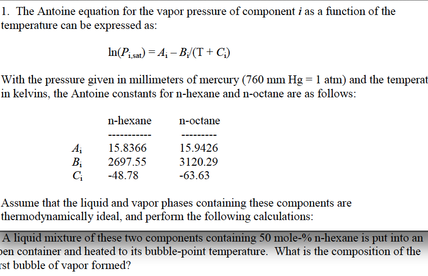The Antoine equation for the vapor pressure of com