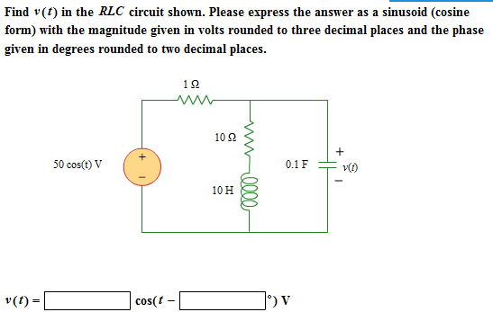 Find v(t) in the RLC circuit shown. Please express
