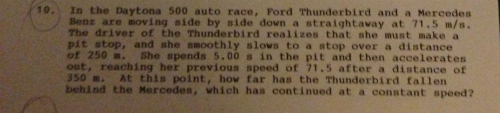 In the Daytona 500 auto race, Ford Thunderbirml a