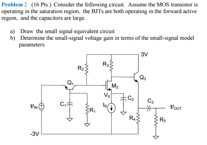 problem 2 16 pts consider the following circuit assume the mos transistor