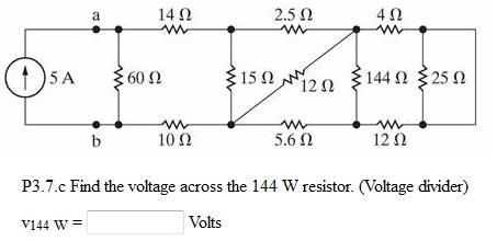 Find the voltage across the 144 W resistor. (volta
