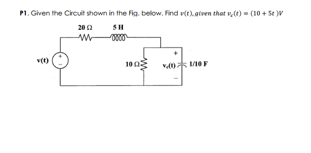 Given the Circuit shown in the Fig. below. Find v(