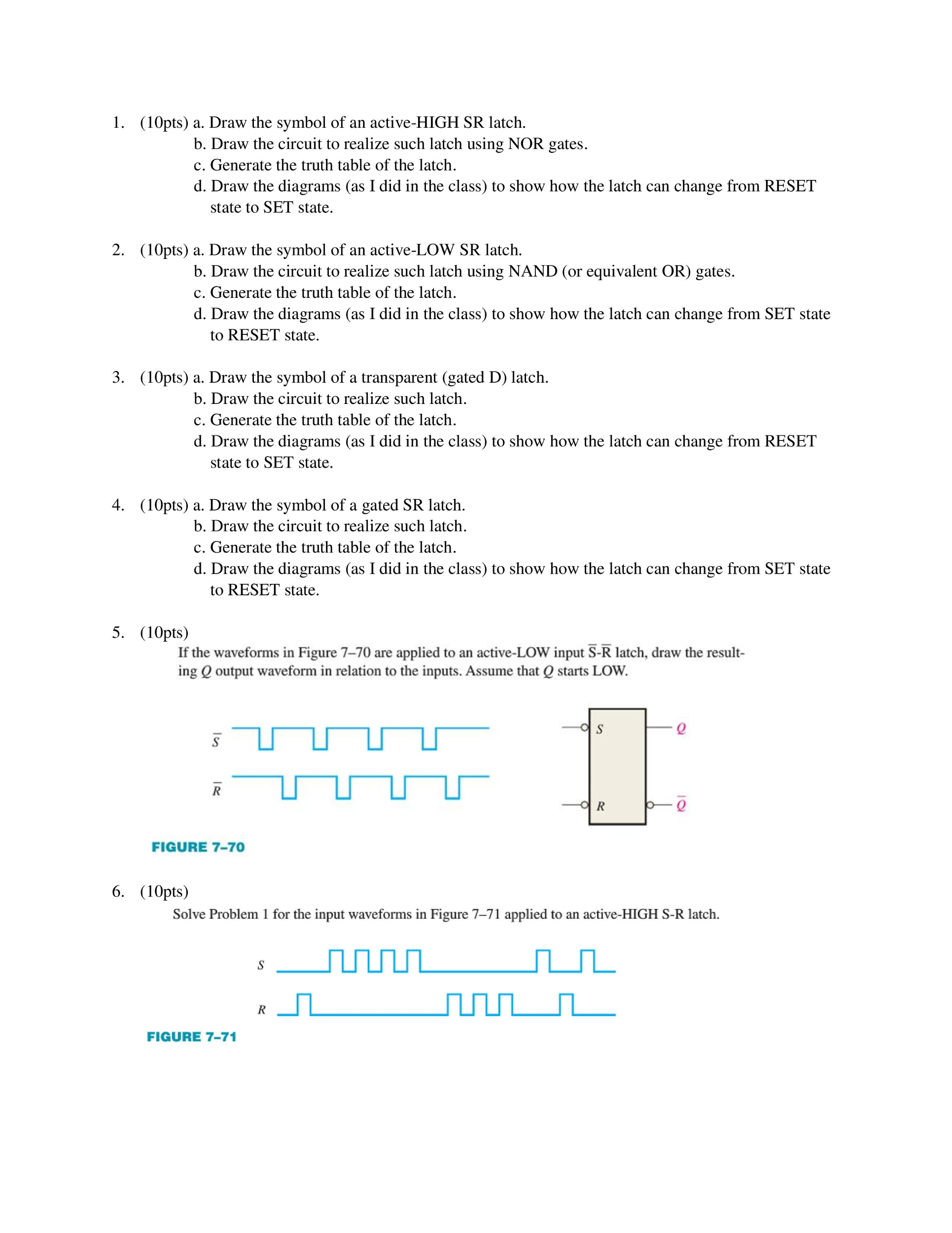 I need help with all of these questions if you ca chegg draw the symbol of an active high sr latch b biocorpaavc Images