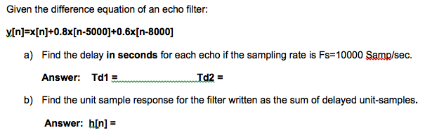 Given the difference equation of an echo filter: